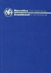 Okładka książki Anonimowi Narkomani praca zbiorowa