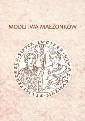 Okładka książki Modlitwa małżonków praca zbiorowa