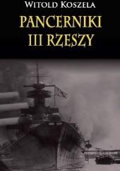 Okładka książki Pancerniki III Rzeszy Witold Koszela