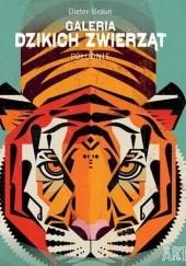 Okładka książki Galeria dzikich zwierząt. Południe Braun Dieter