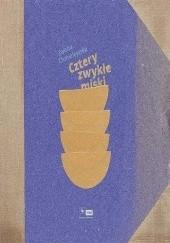 Okładka książki Cztery zwykłe miski Iwona Chmielewska