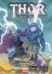 Okładka książki Thor Gromowładny: Boża bomba Esad Ribić,Jason Aaron,Butch Guice