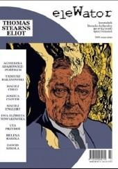 Okładka książki eleWator nr 17 - Thomas Stearns Eliot Thomas Stearns Eliot,Redakcja kwartalnika eleWator
