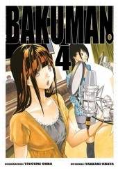 Okładka książki Bakuman #4 Tsugumi Ohba,Takeshi Obata