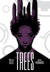 Okładka książki Trees Volume 2 Warren Ellis,Jason Howard