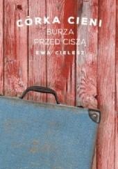 Okładka książki Burza przed ciszą Ewa Cielesz