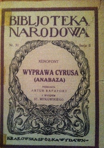 Okładka książki Wyprawa Cyrusa (Anabaza) Ksenofont