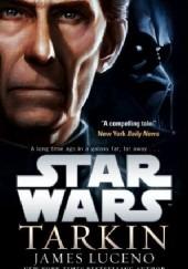 Okładka książki Star Wars: Tarkin James Luceno