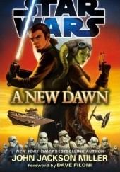 Okładka książki Star Wars: A New Dawn John Jackson Miller