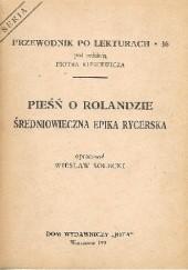 Okładka książki Pieśń o Rolandzie. Średniowieczna epika rycerska Wiesław Solecki