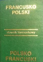 Okładka książki Kieszonkowy słownik francusko-polski polsko-francuski Anna Jedlińska,Jerzy Tomalak,Ludwik Szwykowski