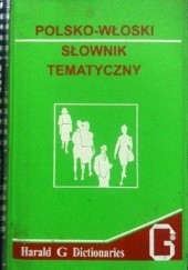 Okładka książki Polsko-włoski słownik tematyczny Hanna Cieśla