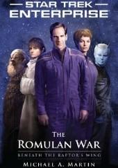 Okładka książki Star Trek: The Romulan War - Beneath the Raptor's Wing Michael A. Martin