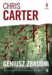 Okładka książki Geniusz zbrodni Chris Carter