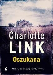 Okładka książki Oszukana Charlotte Link