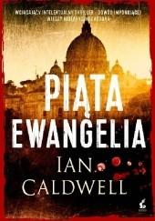 Okładka książki Piąta ewangelia Ian Caldwell