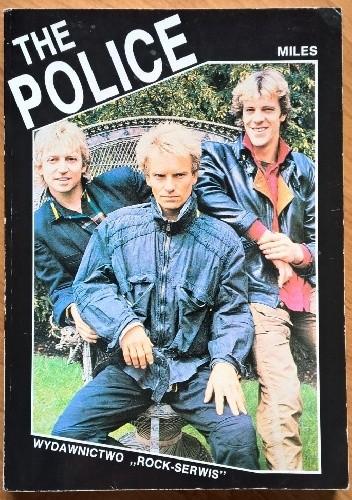 Okładka książki The Police. Sting, Summers i Copeland Barry Miles
