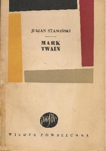 Okładka książki Mark Twain Julian Stawiński