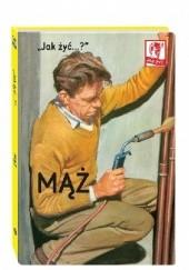 """Okładka książki """"Jak żyć...?"""" Mąż J.A. Hazeley,J.P. Morris"""
