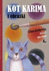 Okładka książki Kot Karima i obrazki Liliana Bardijewska,Anna Sędziwy