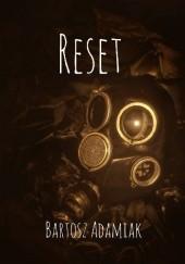 Okładka książki Reset Bartosz Adamiak