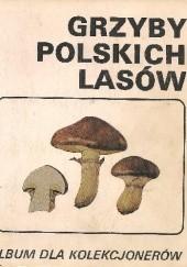 Okładka książki Grzyby polskich lasów