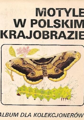 Okładka książki Motyle w polskim krajobrazie Jerzy Heintze