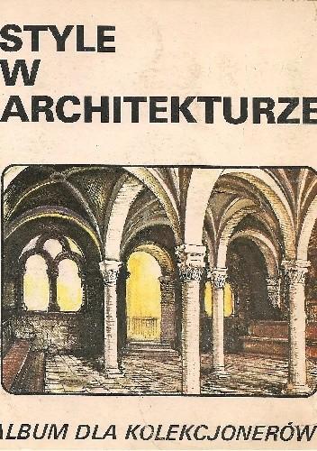 Okładka książki Style w architekturze Roman Szałas