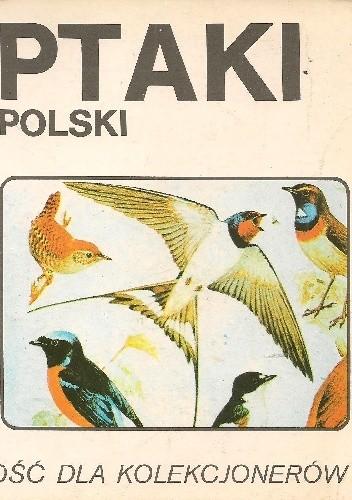 Okładka książki Ptaki Polski Maria Sajko,Władysław Siwek
