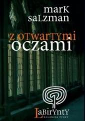 Okładka książki Z otwartymi oczami Mark Salzman