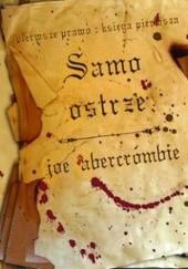 Okładka książki Samo ostrze Joe Abercrombie