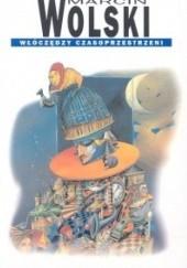 Okładka książki Włóczędzy czasoprzestrzeni Marcin Wolski