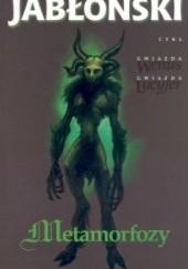 Okładka książki Metamorfozy Witold Jabłoński
