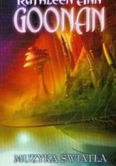 Okładka książki Muzyka światła Kathleen Ann Goonan