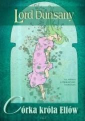 Okładka książki Córka króla elfów Lord Dunsany