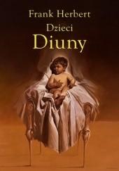 Okładka książki Dzieci Diuny Frank Herbert