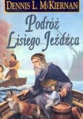 Okładka książki Podróż lisiego jeźdźca Dennis L. McKiernan