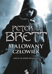 Okładka książki Malowany człowiek: Księga II Peter V. Brett