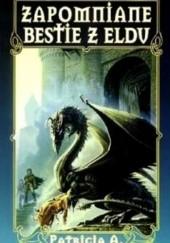 Okładka książki Zapomniane bestie z Eldu Patricia A. McKillip