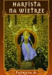 Okładka książki Harfista na wietrze Patricia A. McKillip