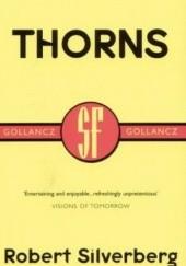 Okładka książki Thorns Robert Silverberg
