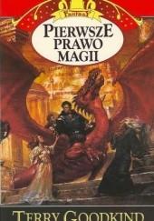 Okładka książki Pierwsze prawo magii Terry Goodkind