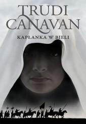 Okładka książki Kapłanka w bieli Trudi Canavan