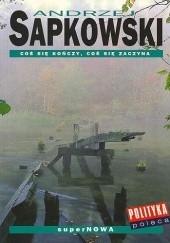 Okładka książki Coś się kończy, coś się zaczyna Andrzej Sapkowski