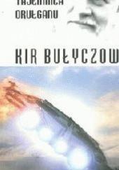 Okładka książki Tajemnica Orułganu Kir Bułyczow