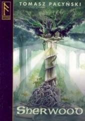 Okładka książki Sherwood Tomasz Pacyński
