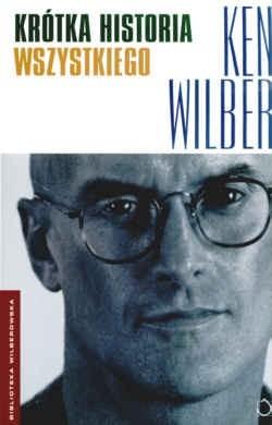 Okładka książki Krótka historia wszystkiego Ken Wilber