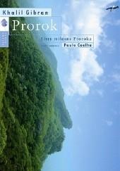 Okładka książki Prorok. Listy miłosne Proroka Paulo Coelho,Khalil Gibran