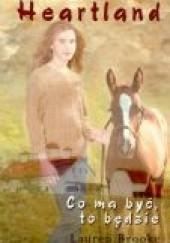 Okładka książki Co ma być, to będzie Lauren Brooke