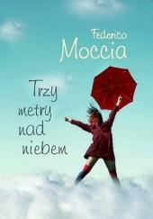 Okładka książki Trzy metry nad niebem Federico Moccia
